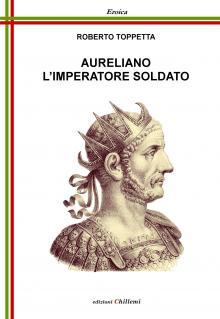 COPERTINA_-_Aureliano_lImperatore_Soldato_fronte.jpg