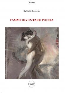 COPERTINA__Fammi_diventare_poesia_fronte.jpg